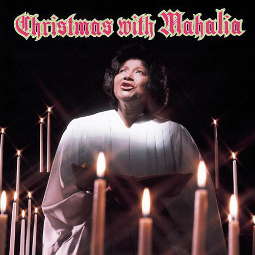 Christmas With Mahalia Jackson by Mahalia Jackson