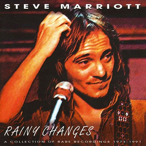 Play & Download Rainy Changes Revisited by Steve Marriott | Napster