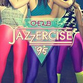 Jazzercise '95 by Cherub