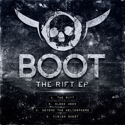 Play & Download The Rift EP by Boot | Napster