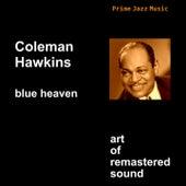 Blue Heaven by Coleman Hawkins