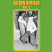 Golden Afrique, Vol. 1 by Various Artists