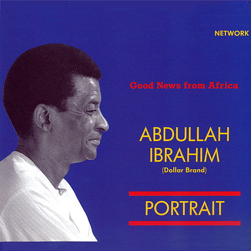 Good News from Africa by Abdullah Ibrahim