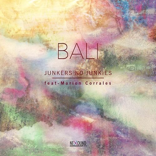 Play & Download Bali by Junkers No Junkies | Napster