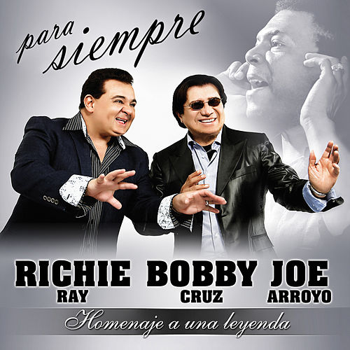 Play & Download Para Siempre: Homenaje a Una Leyenda by Richie Ray | Napster