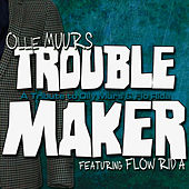 Play & Download Trouble Maker (A Tribute to Olly Murs & Flo Rida) by Ollie Muurs | Napster