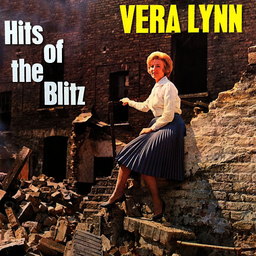 Play & Download Hits From the Blitz by Vera Lynn | Napster