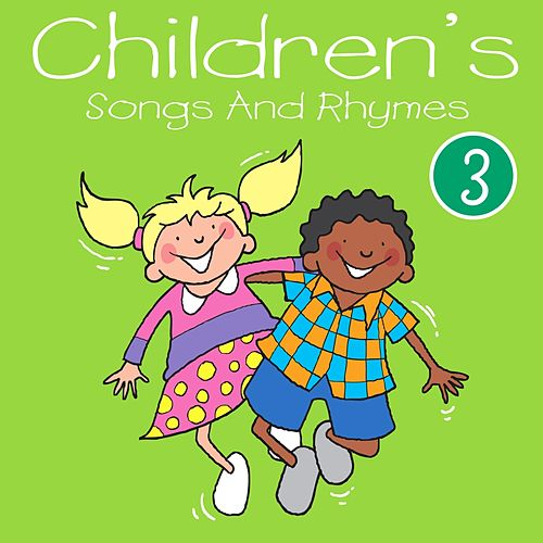 Play & Download Children's Songs and Rhymes, Vol. 3 by Kidzone | Napster