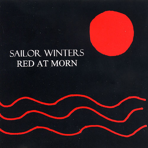 Red At Morn (Instrumental) by Sailor Winters