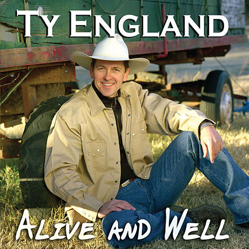 Alive and Well by Ty England
