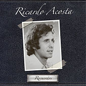 Play & Download Recuerdos by Ricardo Acosta | Napster