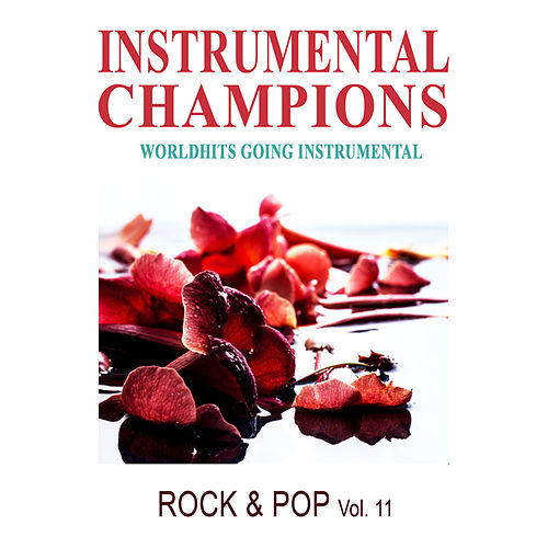 Play & Download Rock & Pop Vol. 11 by Instrumental Champions | Napster