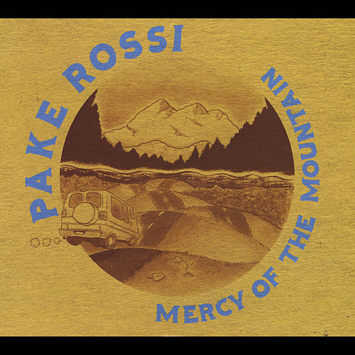 Play & Download Mercy of the Mountain by Pake Rossi | Napster