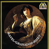 Ravel; Granados; Bizet by Alexander Moszkowski