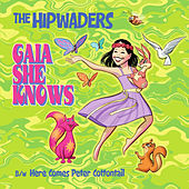 Play & Download Gaia She Knows: Here Comes Peter Cottontail by The Hipwaders | Napster