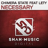 Play & Download Necessary by Chimera State | Napster