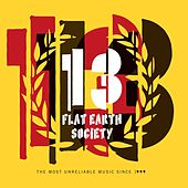 Play & Download 13 (The most Unreliable Music Since 1999) by Flat Earth Society | Napster