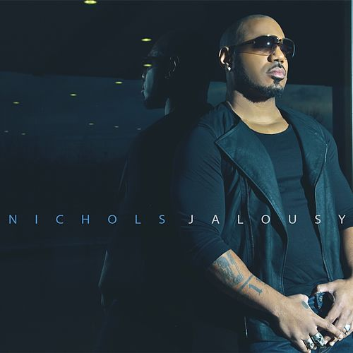 Play & Download Jalousy by Nichols | Napster