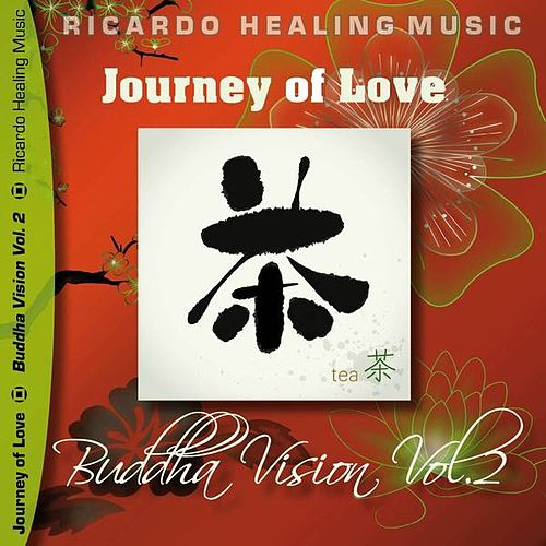 Play & Download Journey of Love - Buddha Vision, Vol.2 by Ricardo M. | Napster