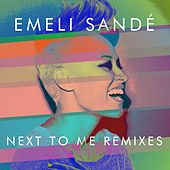 Next to Me (Remixes) by Emeli Sandé