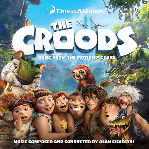 Play & Download The Croods (Music from the Motion Picture) by Various Artists | Napster