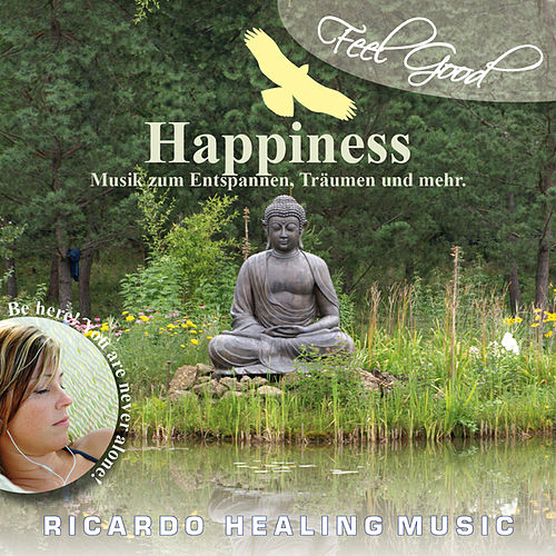 Play & Download Feel Good - Happiness by Ricardo M. | Napster