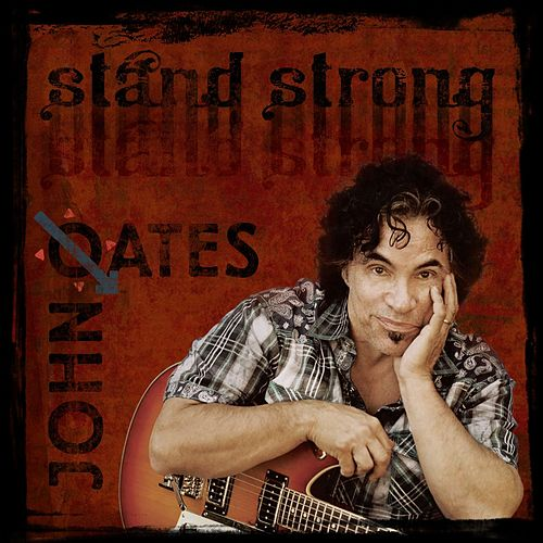 Play & Download Stand Strong by John Oates | Napster