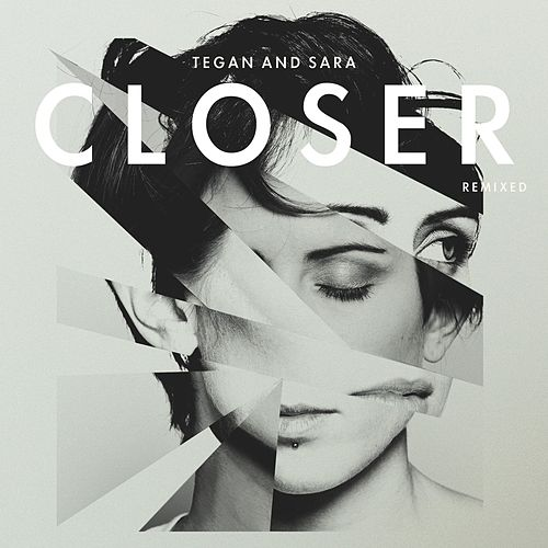 Tegan And Sara Remixed by Tegan and Sara