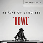 Play & Download Howl by Beware Of Darkness | Napster