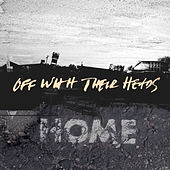 Home by Off With Their Heads