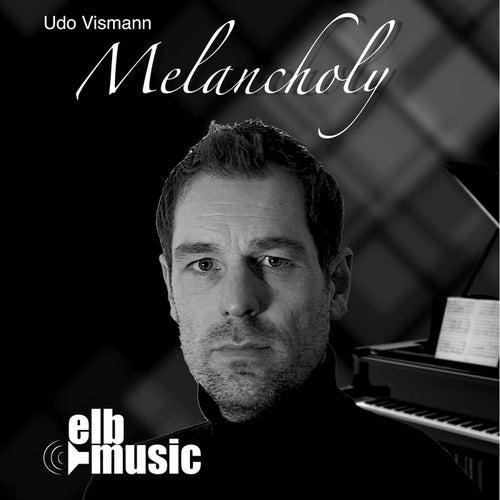 Melancholy von Udo Vismann