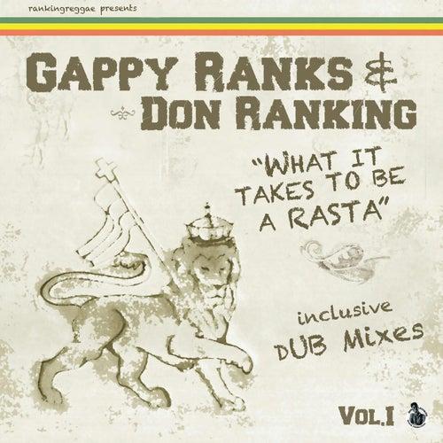 What It Takes To Be A Rasta - E.P. by Gappy Ranks