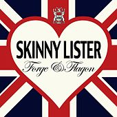 Play & Download Forge & Flagon by Skinny Lister | Napster