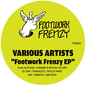 Play & Download Footwork Frenzy by Various Artists | Napster