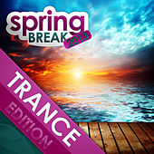 Play & Download Springbreak 2013 - Trance Edition by Various Artists | Napster