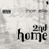 2nd Home by Nor Elle