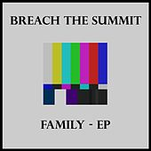 Play & Download Family - EP by Breach The Summit | Napster