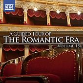 A Guided Tour Of The Romantic Era, Vol. 15 by Various Artists
