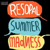 Play & Download Resopal Summer Madness by Various Artists | Napster