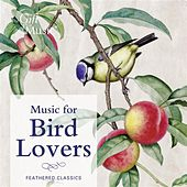 Music For Bird Lovers by Various Artists
