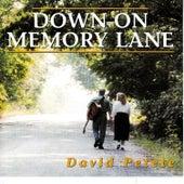 Play & Download Down On Memory Lane by David Petete | Napster