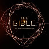 Play & Download The Bible: Music Inspired By The Epic Mini Series by Various Artists | Napster