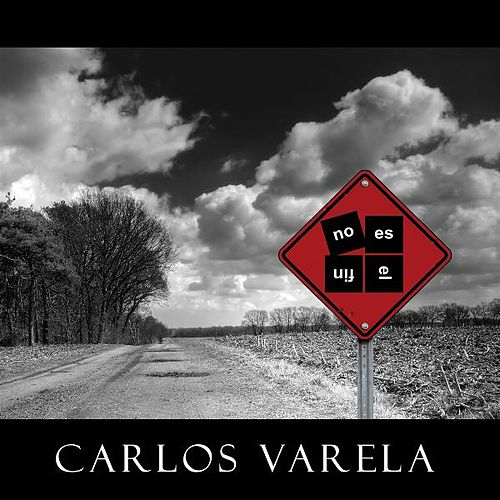 Play & Download No Es El Fin by Carlos Varela | Napster