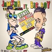 Play & Download Donde Estan Toas Las Yales Aqui (feat. Big Boy) by Jamsha El PutiPuerko | Napster