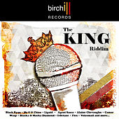 Play & Download The King Riddim by Various Artists | Napster