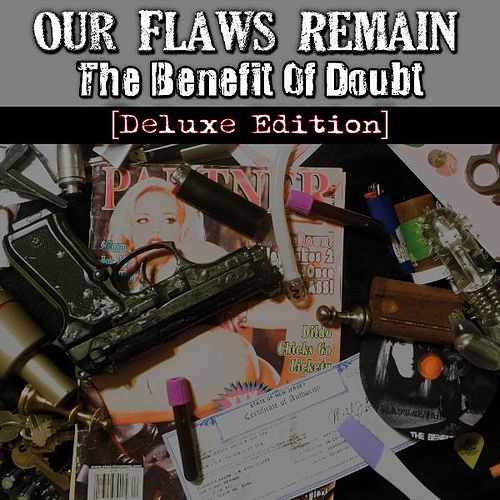 Play & Download The Benefit of Doubt (Deluxe Edition) by Our Flaws Remain | Napster