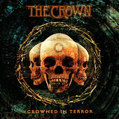Crowned In Terror by The Crown