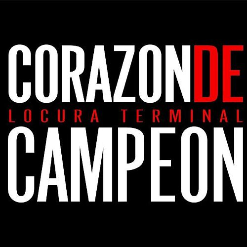 Play & Download Corazon De Campeon by Locura Terminal | Napster