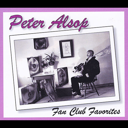 Play & Download Fan Club Favorites by Peter Alsop | Napster