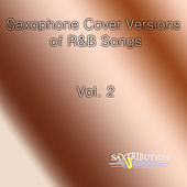 Top R&B Songs - Volume II by Saxtribution